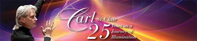 Carl St.Clair - 25 years on a journey of illumination